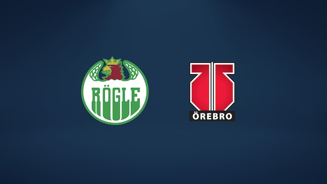 Rögle - Örebro