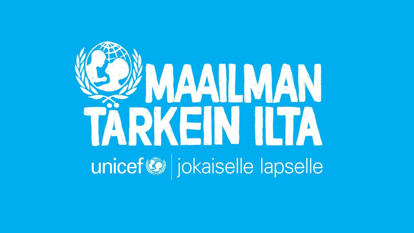 UNICEF Maailman tärkein ilta