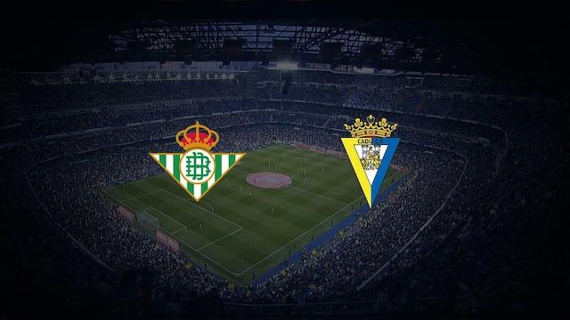 Real Betis - Cádiz