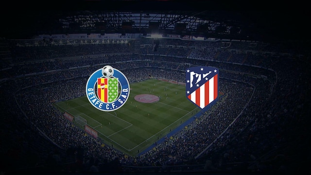 Getafe - Atlético Madrid