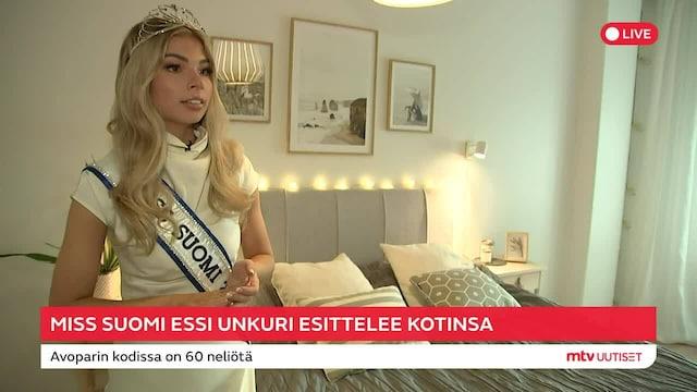 MTV Uutiset Live, Tällaisessa kodissa uusi Miss Suomi asuu! Essi Unkuri paljastaa olevansa avomiestään Viljamia sotkuisempi