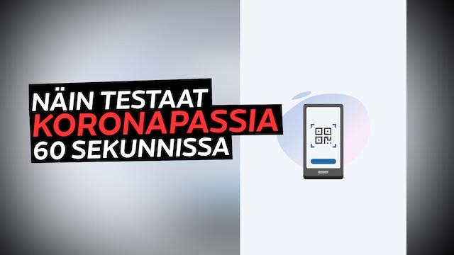Uutisklipit, Näin testaat koronapassia älypuhelimellasi 60 sekunnissa